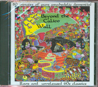 BEYOND THE CALICO WALL - VA - ( 60s psych rarities)  Comp CD