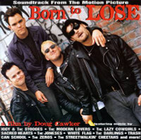 BORN TO LOSE   - V.A (  Soundtrack w Zeros, Iggy, Modern Lovers  ) -  Comp CD