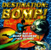 DESTINATION BOMP!  DOUBLE CD VA- W Nikki Corvette,20/ 20 , Shoes,  Flamin Groovies, Romantics  Barracudas, Plimsouls,  and more Comp CD