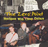 ZERO POINT -Hooligans With Cheap Guitars ( 80s Danish Street Punk ) -  CD