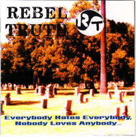 REBEL TRUTH - Everybody Hates Everybody ( 80s HCLAST COPIES! CD