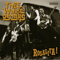 WYLDE OSCARS, THE -Rosilita (GARAGE ROCK) CD