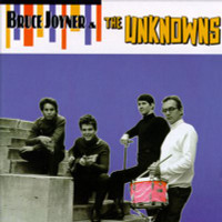 JOYNER, BRUCE  & THE UNKNOWNS  -ST (early Sire band)CD