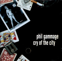 GAMMAGE, PHIL -Cry Of The City  (Urban blues by ex Certain General) on pre ALIVE label)-CD's