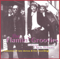 FLAMIN' GROOVIES - A Collection Of Rare Demos & Live Recordings- 5 LEFT!~  CD