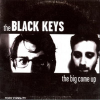 BLACK KEYS - The Big Come Up -Their first album! - CD