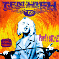 TEN HIGH - Party Store (Mc5 style Detroit garage) CD
