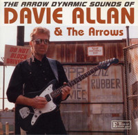 ALLAN  DAVIE  AND THE ARROWS - Arrow Dynamic Sounds (SURF!) - CD