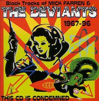 DEVIANTS, The / FARREN, MIck - This CD Is Condemned 67-96   retrospective W Chrissie Hynde, Wilko Johnson, WAyne Kramer and more -- CD
