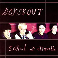 BOYSKOUT - School of Etiquette ( S.F. girl pop/punk SIOUXSIE & the BANSHEES  style - CD