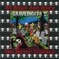 GRAVEDIGGER V - All Black And Hairy/The Mirror Cracked - CD
