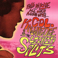 COL. KNOWLEDGE & The Lickity Splits - Fall In Love -SALE( 60s style Garage/Pop ) -- CD