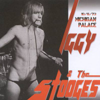 IGGY POP & the STOOGES - Michigan Palace  1973 - CD