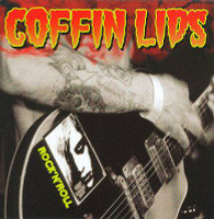 COFFIN LIDS  - Rock N Roll  LAST COPIES! (wild fuzzed out garage rock)-  CD