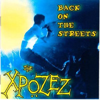 XPOZEZ - Back On The Streets ( 80s UK Punk )  - CD