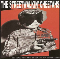 STREET WALKIN CHEETAHS  - Waiting For Death Of My Generation-PROMO CD