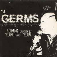 GERMS   - Forming (2) / 'Round & 'Round-  45 RPM