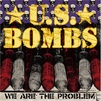 U.S. BOMBS   - We Are The Problem / Heartbreak Hotel. -  45 RPM