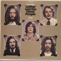 LOTHAR AND THE HAND PEOPLE   -  Presenting  ORIG PRESSING  WAREHOUSE FIND -  LP