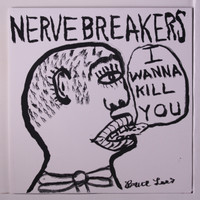 NERVEBREAKERS-I Wanna Kill You / They Were Doing the Pogo-COLOR VINY-Legendary 70s punkers -45 RPM