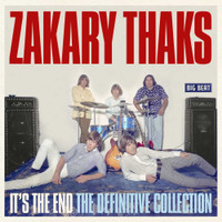 ZAKARY THAKS - It's The End -Definitive Collection (70s garage psych)  CD