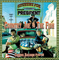 COUNTRY JOE & THE FISH  -  Carousel Ballroom 14-02-68  w background notes and rare images -  CD