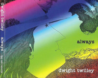 TWILLEY ,DWIGHT-Always ( POWER POP LEGEND ) -  LP