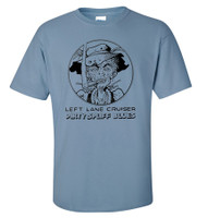 LEFT LANE CRUISER - Dirty Spliff Blues - STONED BLUE - designed by BILL STOUT! - Tshirts
