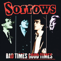 SORROWS- Bad Times Good Times  (never released recordings of their power pop gems, demos and live performances)CLASSIC BLACK  VINYL  LP