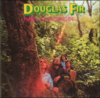 DOUGLAS FIR-Hard Heartsingin - (70s hard-driving psych/heavy-blues) LP
