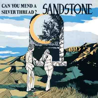 SANDSTONE  - Can You Mend A Silver Thread ( 70s Psych Folk ) -  LP