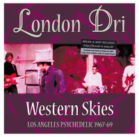 LONDON DRI-Western Skies- LOS ANGELES PSYCH 1967-69  LTD ED LP