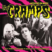 CRAMPS  - Weekend on Mars Irving Plaza, New York, NY 18 Aug. 1979  IMPORT-  CD