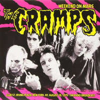 CRAMPS - Weekend on Mars- Irving Plaza NY Aug '79 -IMPORT LP