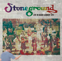STONEGROUND   -Live in Haight-Ashbury 1971-  CD