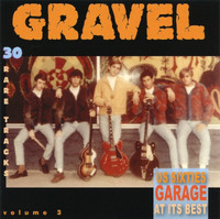 GRAVEL Vol. 3 (U.S. 60s Garage at its best!) COMP CD