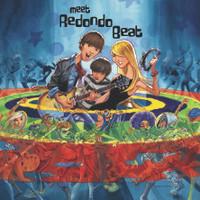 REDONDO BEAT -Meet Redondo Beat (powerpop 60s infl. Raspberries/ Bay City Rollers style)