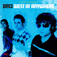 DM3  -  West of Anywhere -  BLACK VINYL-  LP