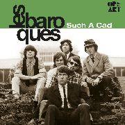 BAROQUES, LES  - Such A Cad- 180 gram gatefold  Ltd Ed LP