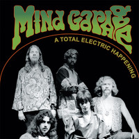 MIND GARAGE  - A Total Electric Happening (rare late '60s psych) CD