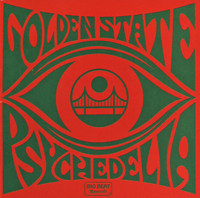 GOLDEN STATE PSYCHEDELIA - VA - Previously unrel. SF psych! COMP CD