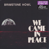 BRIMSTONE HOWL  - We Came in Peace- PURPLE VINYL LAST COPIES! First pressing   LP