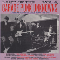 LAST OF THE GARAGE PUNK UNKNOWNS  VOL 4  (15 prime slabs of mid-'60s USA garage punk aceness) GATEFOLD COMP LP