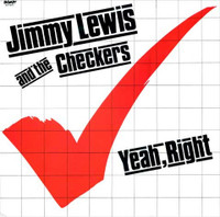 JIMMY LEWIS AND THE CHECKERS -Yeah Right -ORIGINAL PRESSING-  LP