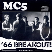 MC5 - 66 Breakout - WAREHOUSE FIND! LP