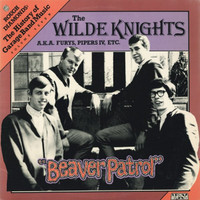 WILDE KNIGHTS -Beaver Patrol - UNSEALED BUT MINT 2 copies only- LP