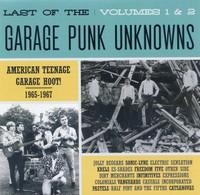LAST OF THE GARAGE PUNK UNKNOWNS VOL 1 & 2 (American Teenage Garage Hoot! 1965-1967)- COMP CD