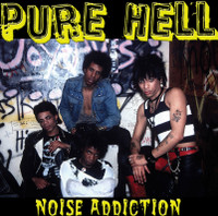 PURE HELL - Noise Addiction (78 recordings ltd ed) LP