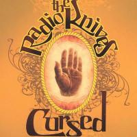 RADIO KNIVES -CURSED- PROMO (Kinks style Detroit)  CD