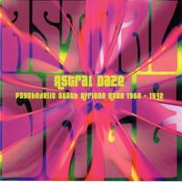 ASTRAL DAZE -VA  (70 s Psych South African Rock)  COMP CD